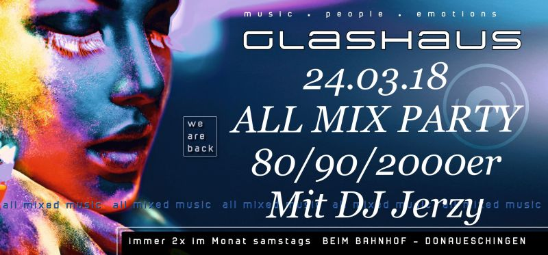 Glashaus ALL MIX UP PARTY - 80/90/2000er