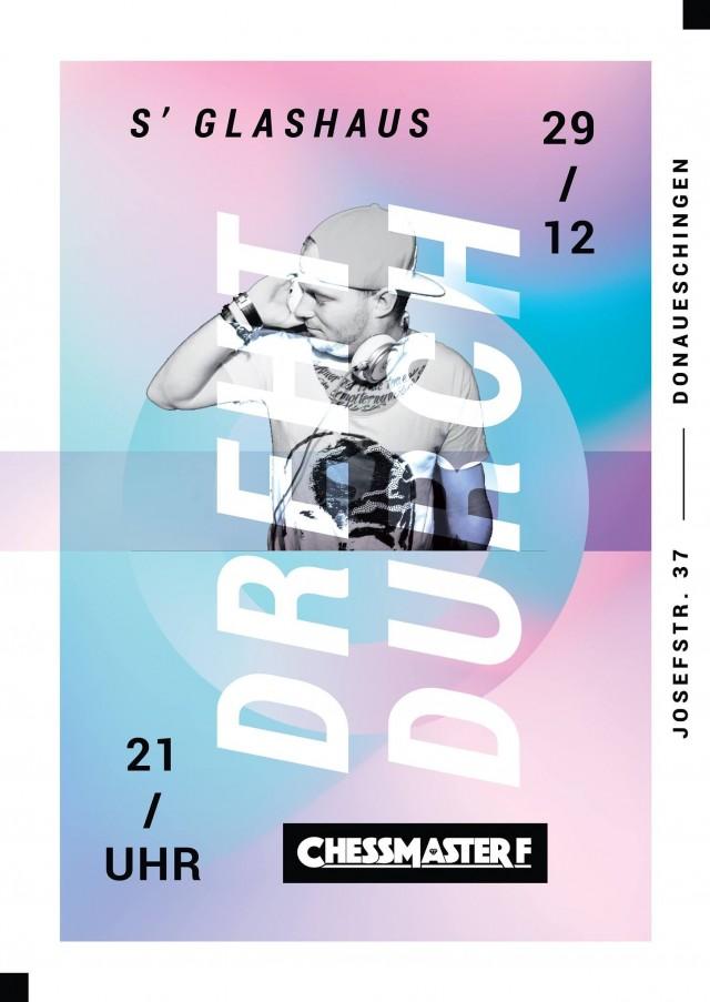 Glashaus Dreht Durch (feat.Dj Chessmaster)