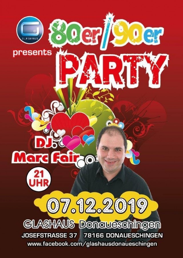 80er/90er Party feat.baden. fm. DJ Marc Fair