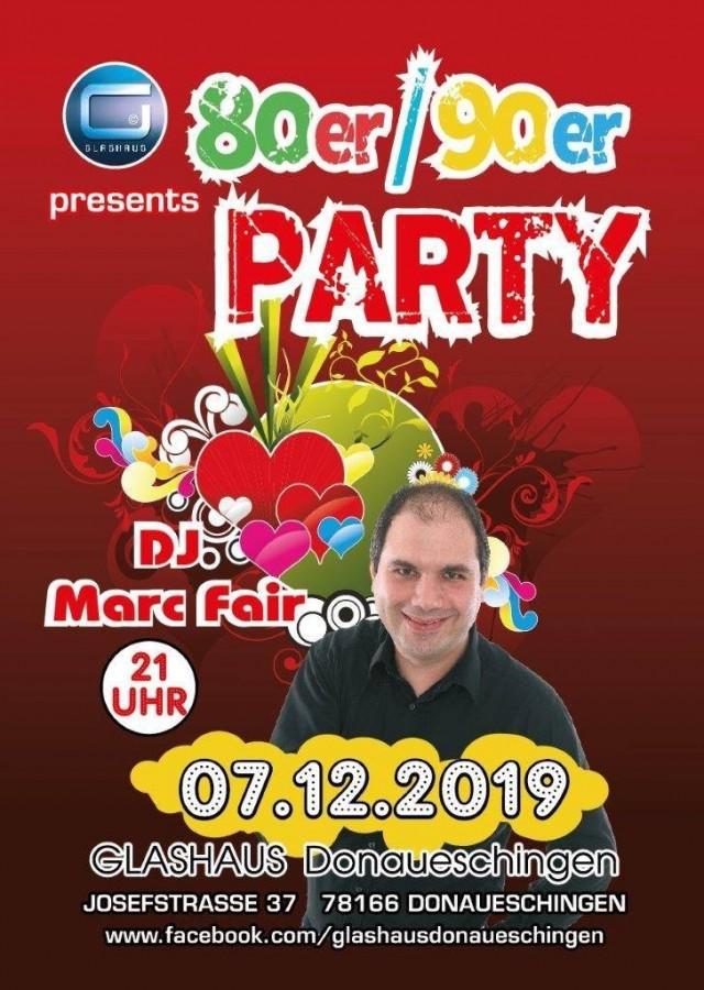 80er/90er Party feat.baden. fm. DJ Marc Fair